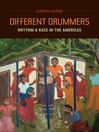 Different Drummers (eBook): Rhythm & Race in the Americas